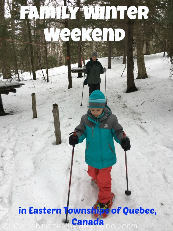 Family Weekend in Sutton in the Eastern Townships of Quebec Canada