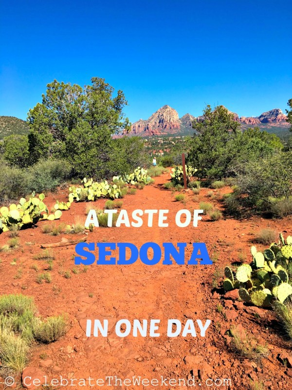 A TASTE OF SEDONA IN ONE DAY