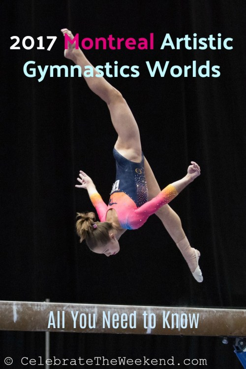 All you need to know about Montreal Gymnastics Worlds 2017