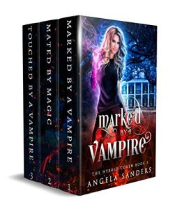 The Hybrid Coven: Books 1 -3 by Angela Sanders