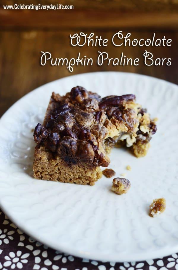 White Chocolate Pumpkin Praline Bars recipe, Autumn cookie recipe, Fall Cookie Recipe, Fall Dessert Recipe, Fall Treat