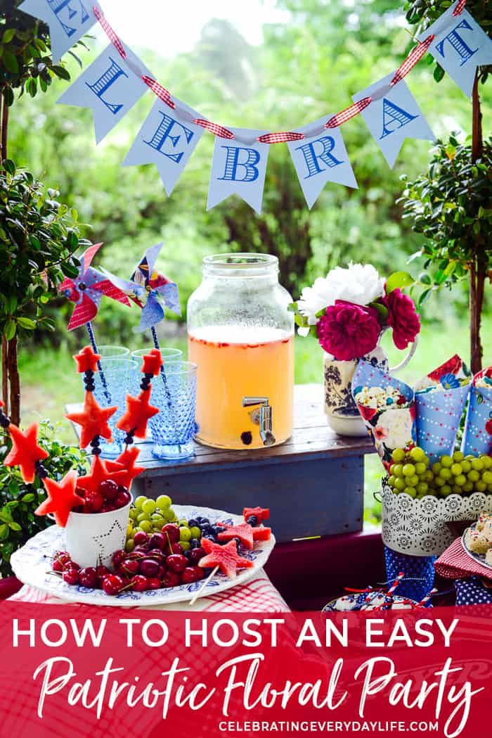 How to Host an Easy & Beautiful Patriotic Party