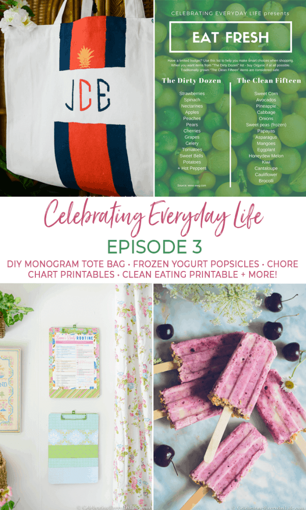 Episode 3 – DIY Tote Bag, Quick Oatmeal Recipe, Free Chore Chart Printable, + Easy Frozen Yogurt Breakfast Pops!