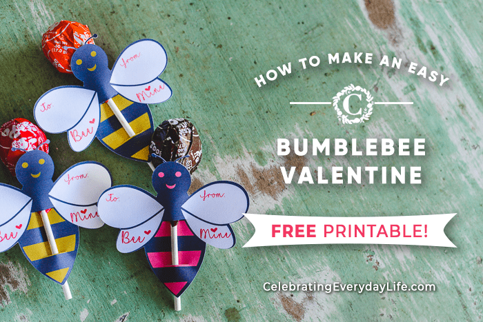 How to Make an Easy BumbleBee Valentine + Free Printable