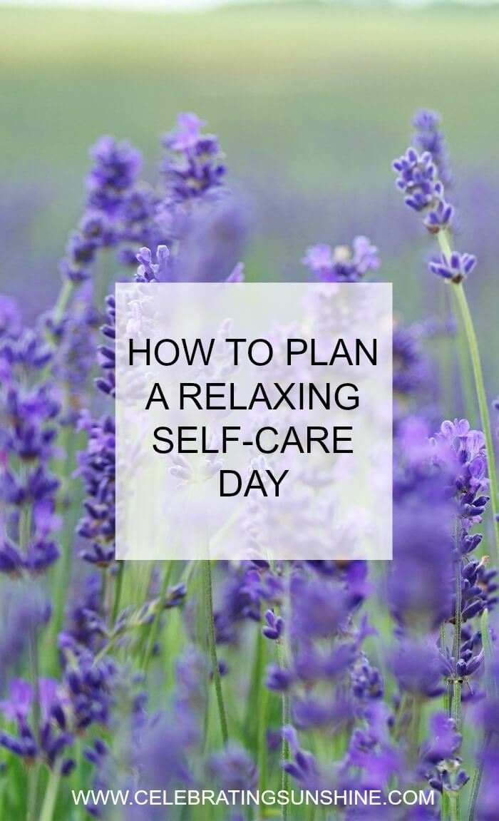 How to plan a relaxing self-care day