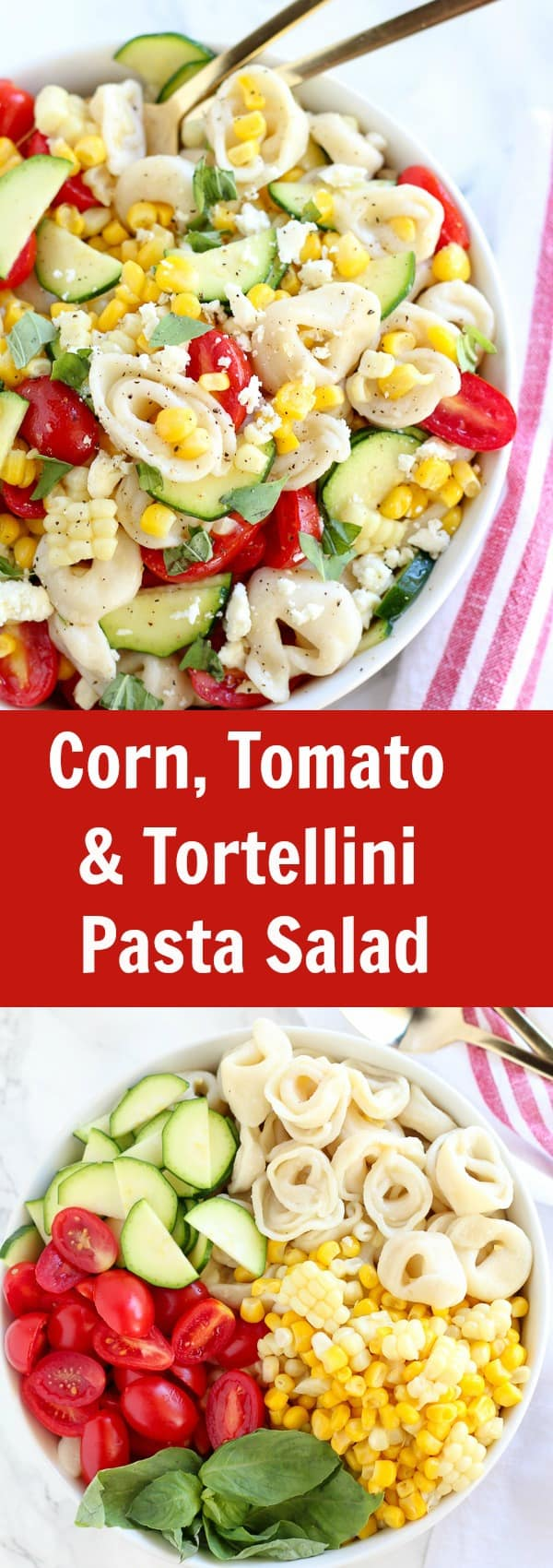 Corn, Tomato and Tortellini Pasta Salad