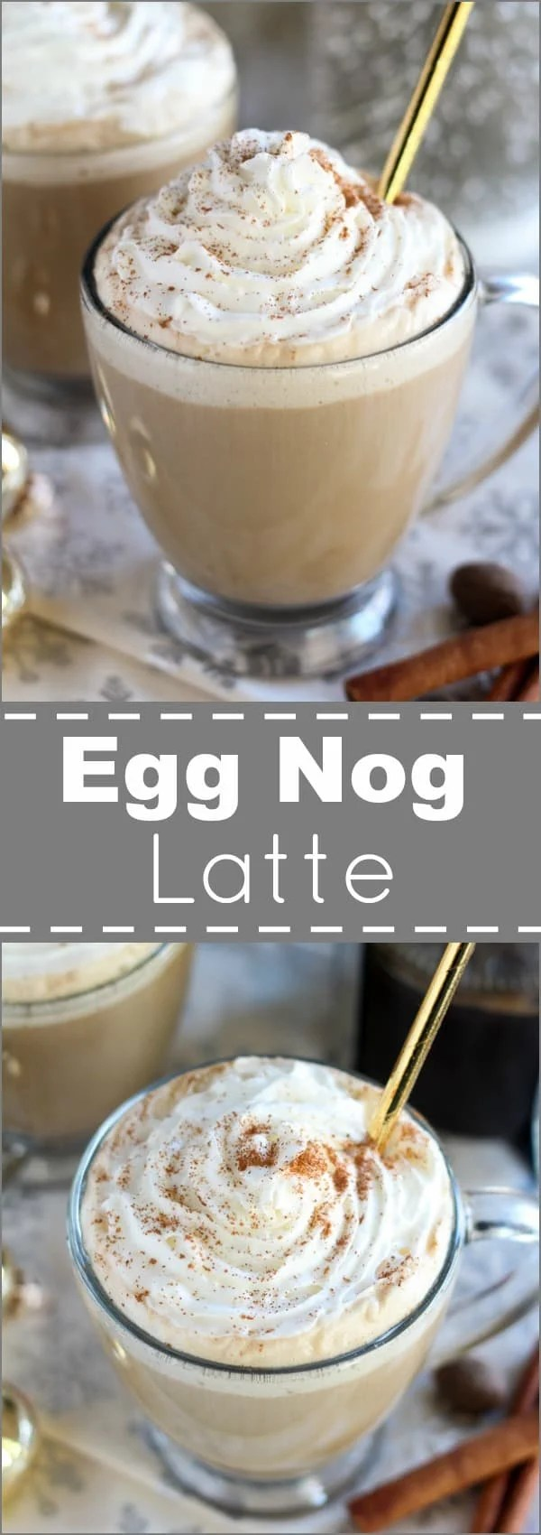 Egg Nog Lattes - Egg Nog Lattes blend the classic flavors of egg nog with coffee or espresso and a swirl of whipped cream. Try making this easy and festive holiday drink at home - you'll love every sip!