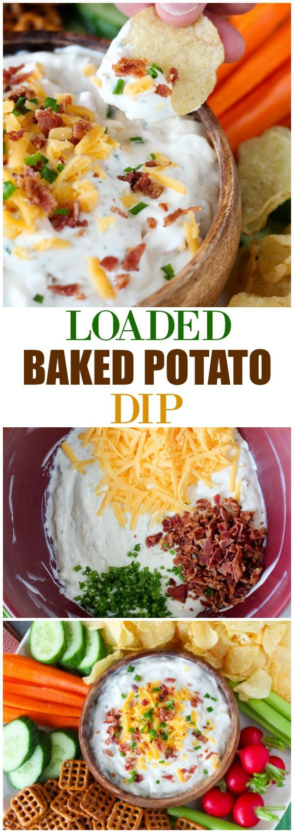 Loaded Baked Potato Dip - A simple and tasty dip filled with sour cream, cheese, bacon, chives and ranch dressing mix. A crowd-pleasing favorite!