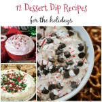12 Sweet Dip Recipes for the Holidays