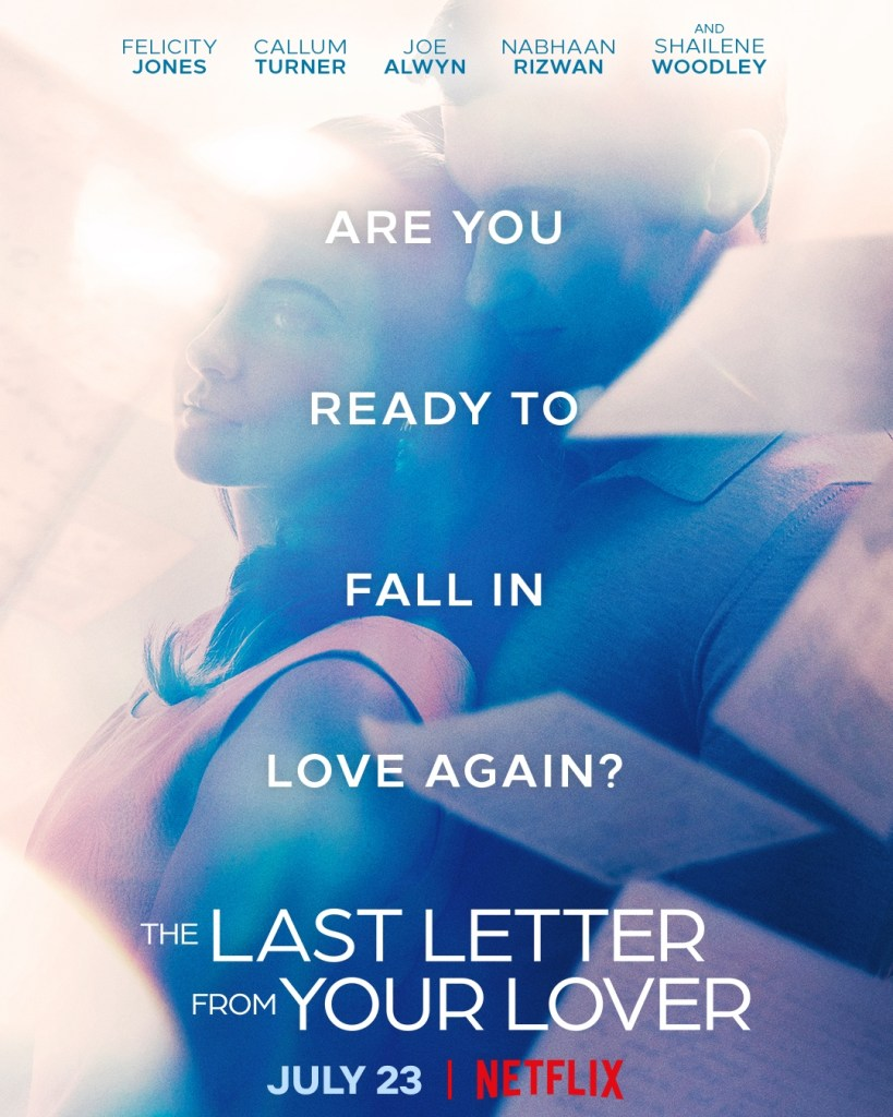 La última carta de amor, con Shailene Woodley, Joe Alwyn, y Callum Turner.