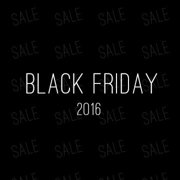 Black Friday + Cyber Monday SALES 2016