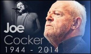 Singer Joe Cocker Died on December 22, his Death Cause Revealed