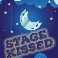 Stage Kissed by Cassie Mae & Kelley Lynn