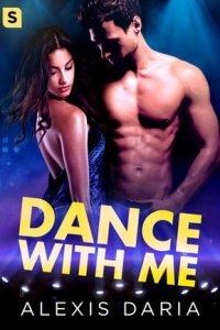 Dance with Me by Alexis Daria