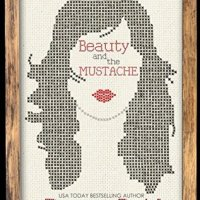 Beauty and the Mustache by Penny Reid