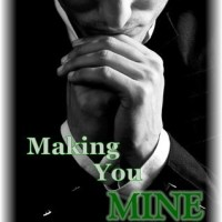 Making You Mine (The Moreno Brothers #5) by Elizabeth Reyes