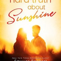 The Hard Truth About Sunshine by Sawyer Bennett