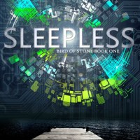 Sleepless (Bird of Stone #1) by Tracey Ward
