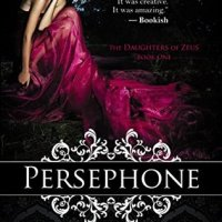 Persephone: The Persephone Trilogy, Book 1 (Daughters of Zeus #1) by Kaitlin Bevis