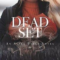 Dead Set by Melissa Pearl & Anna Cruise