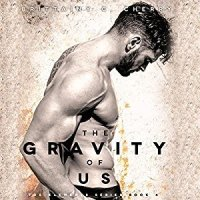 The Gravity of Us by Brittainy C. Cherry