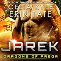 Jarek (Dragons of Preor #1) by Erin Tate,  Celia Kyle