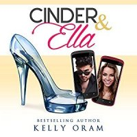 Cinder & Ella by Kelly Oram, narrated by Kirsten Leigh
