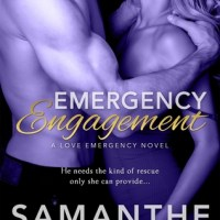 Emergency Engagement (Love Emergency #1) by Samanthe Beck