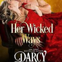 Her Wicked Ways (Secrets & Scandals #1) by Darcy Burke