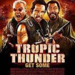 Tropic Thunder movie poster image.