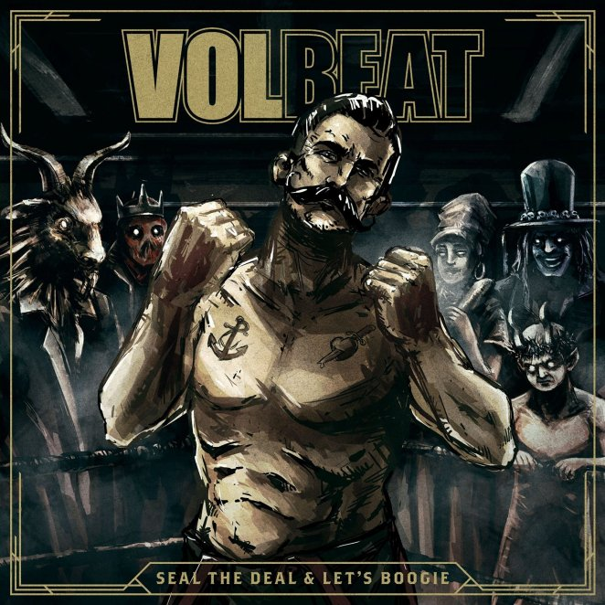 "Album cover art for Volbeat'sd sixth studio abum, ""Seal The Deal and Let's Boogie"" out June 3."