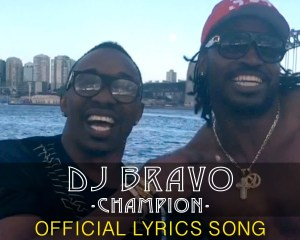 DJ Bravo – Champion Official Lyric Video