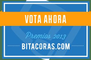 http://bitacoras.com/premios13/votar/8def2774558fe6fab7e0509cef262481f0988c01