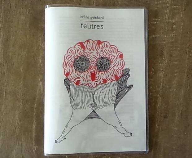 """""""Feutres"""" Céline Guichard 2017, Edition Marguerite Waknine"""