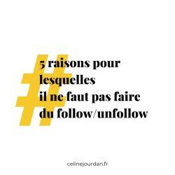 Ne pas faire du follow unfollow