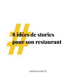 stories pour son restaurant