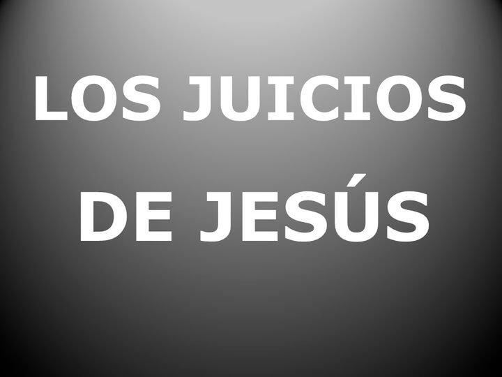 Es un cartel que dice Los Juicios de Jesus