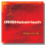 Irish Steirisch Cover Duat Wia Do
