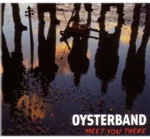 Cover The Oysterband - Meet You There 2007