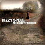 Dizzy Spell Cover Ten Songs From Abroad