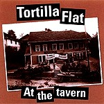 Tortilla Flat - At the tavern