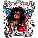 Pipes_and_pints_Until_we_die