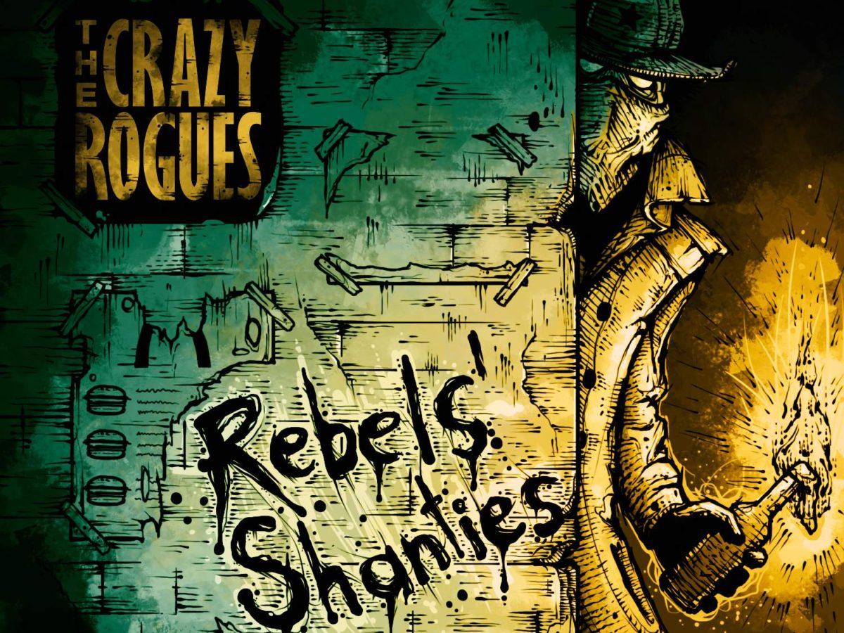 Crazy Rogues – Rebels' Shanties (2017)