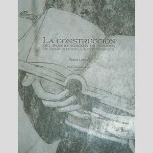 Libro: La construcción del pasado indígena de Tezcoco.