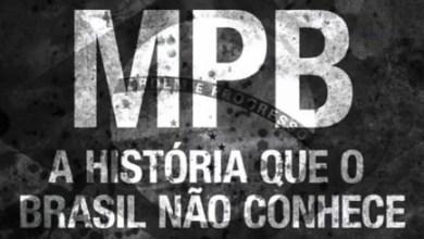 Photo of MPB – A História que o Brasil Não Conhece