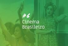Photo of Podcast do Cenas #6: Cinema Brasileiro