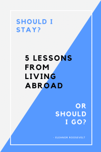 5 Lessons from living abroad