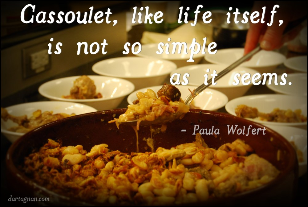 Cassoulet like life quote