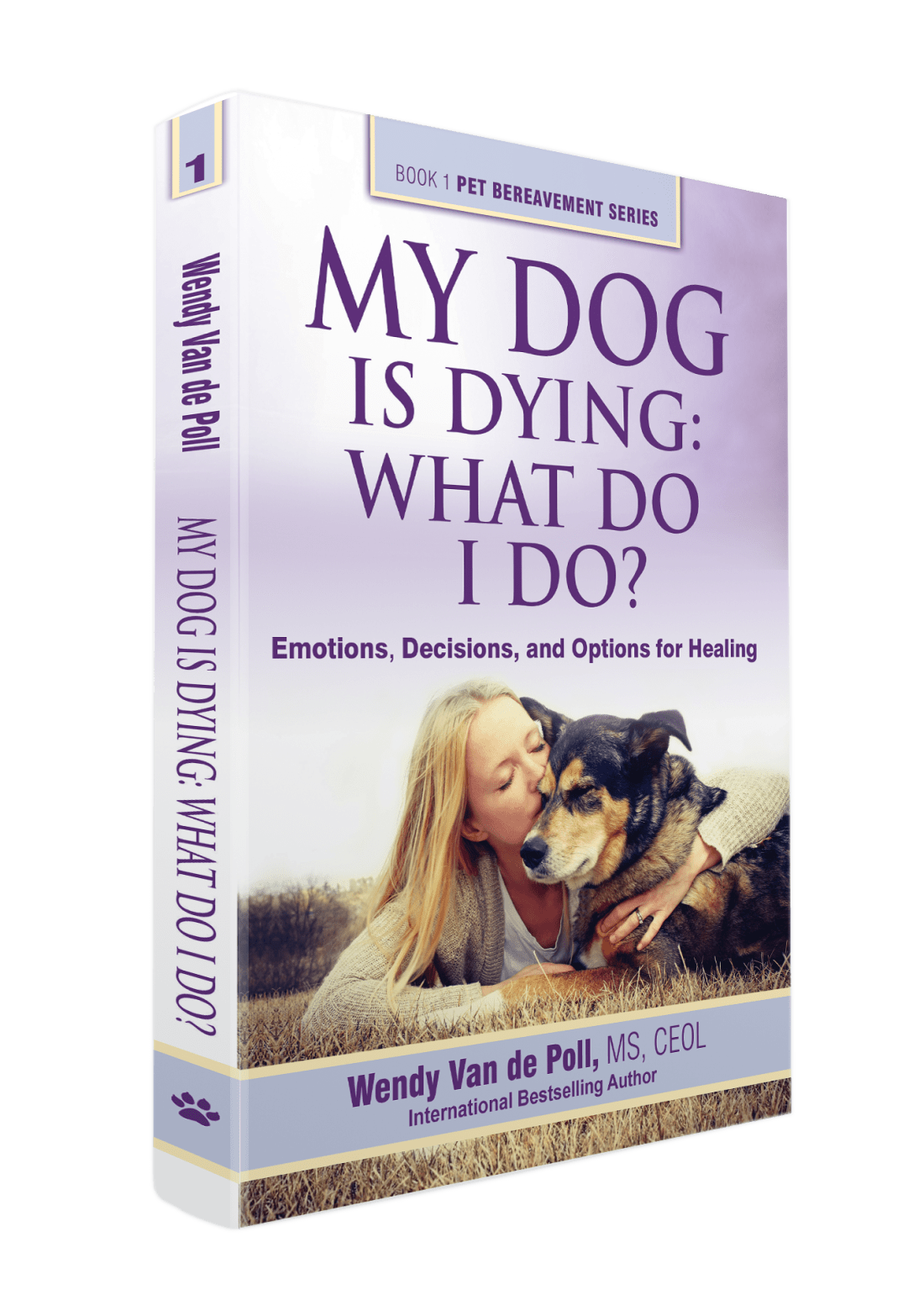 My Dog Is Dying What Do I Do
