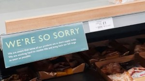 "Supermarket shelf notice - ""we're so sorry"""